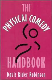 Physical Comedy Handbook