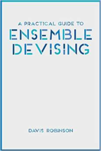 Practical Guide to Ensemble Devising
